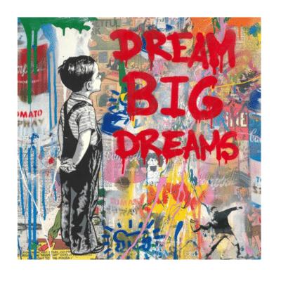 Dream Big Dreams Graffiti